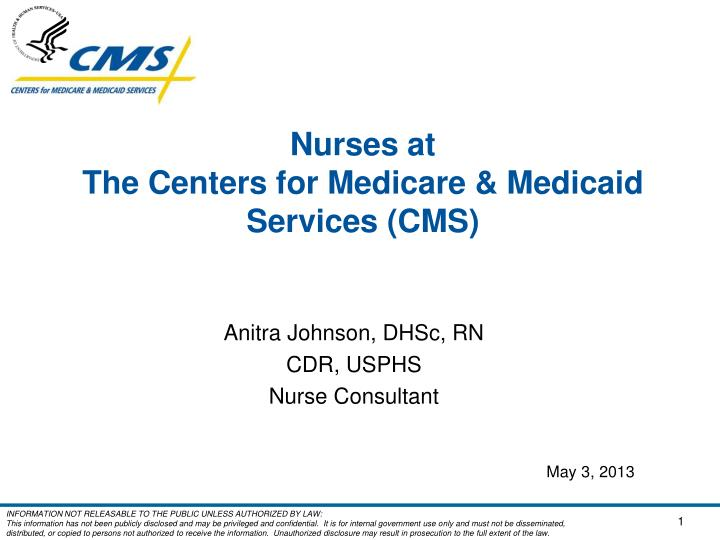 nurses at the centers for medicare medicaid services cms n.