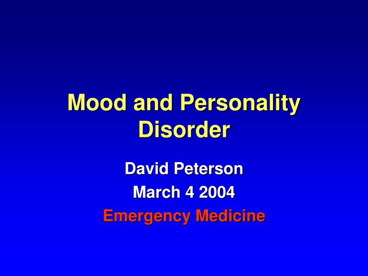 mood and personality disorder n.