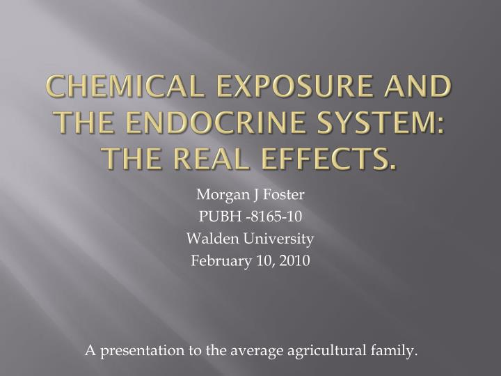 chemical exposure and the endocrine system the real effects n.