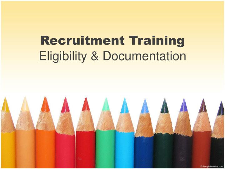 recruitment training eligibility documentation n.
