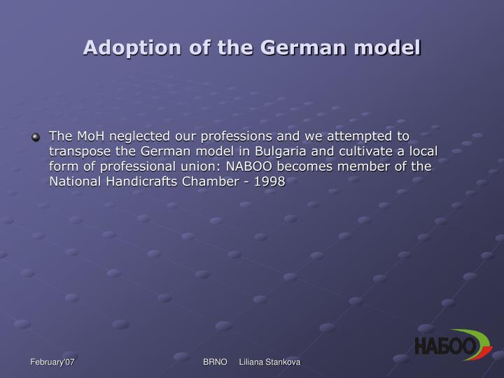 Adoption of the German model