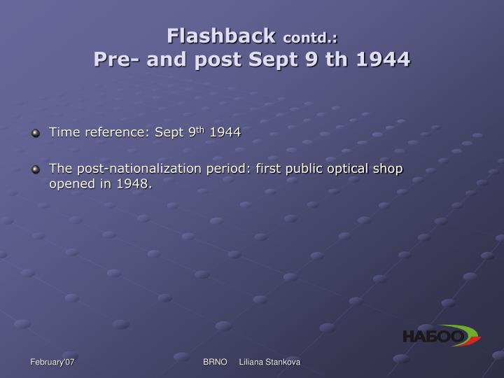 Flashback contd pre and post sept 9 th 1944