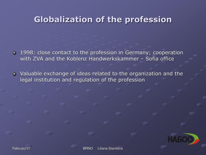 Globalization of the profession