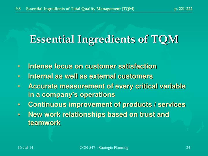 9.8	Essential Ingredients of Total Quality Management (TQM)	p. 221-222