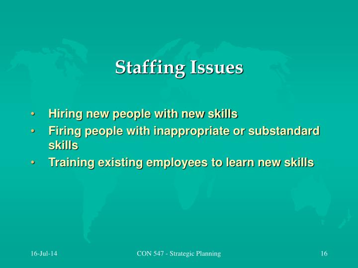 Staffing Issues