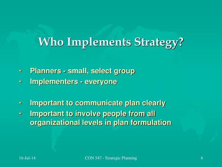 Who Implements Strategy?
