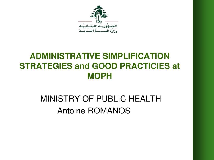 administrative simplification strategies and good practicies at moph n.