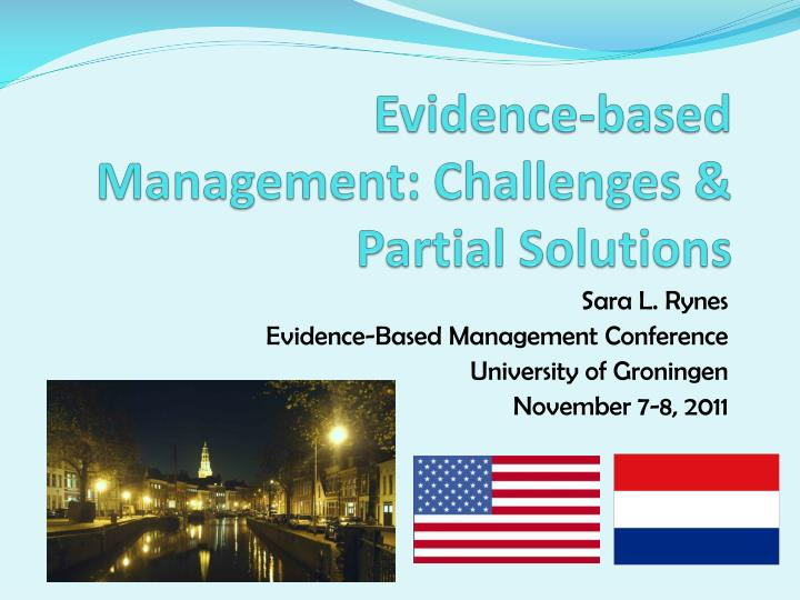 evidence based management challenges partial solutions n.
