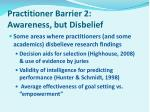 practitioner barrier 2 awareness but disbelief