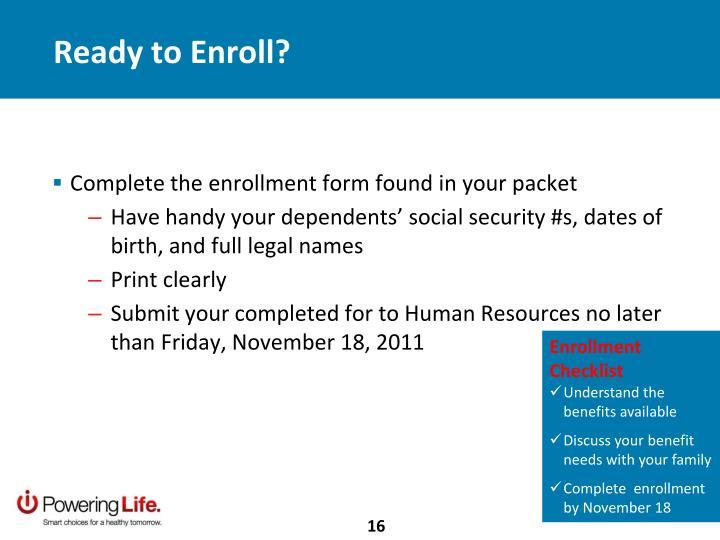Ready to Enroll?