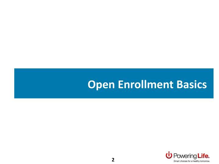 Open Enrollment Basics
