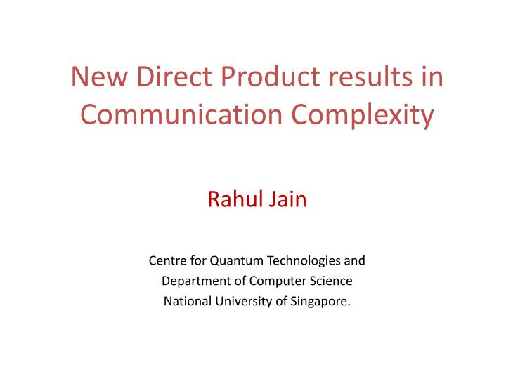 new direct product results in communication complexity n.
