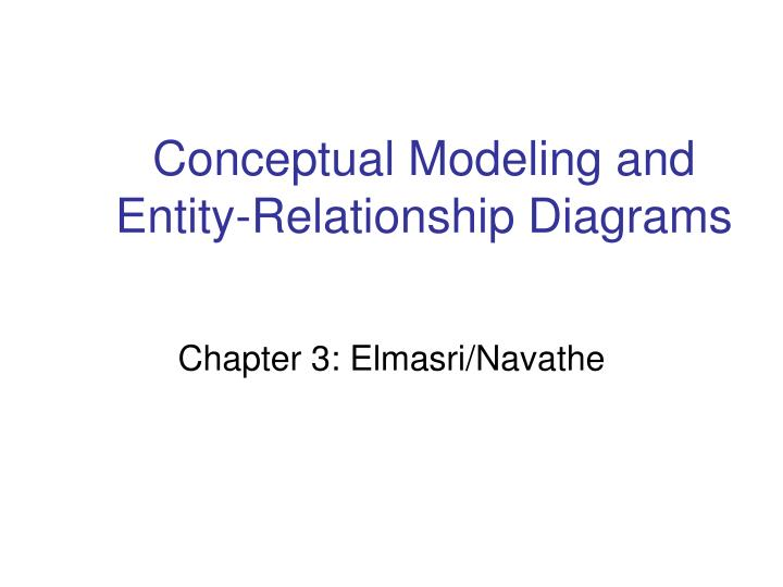 conceptual modeling and entity relationship diagrams n.