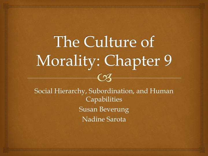 the culture of morality chapter 9 n.