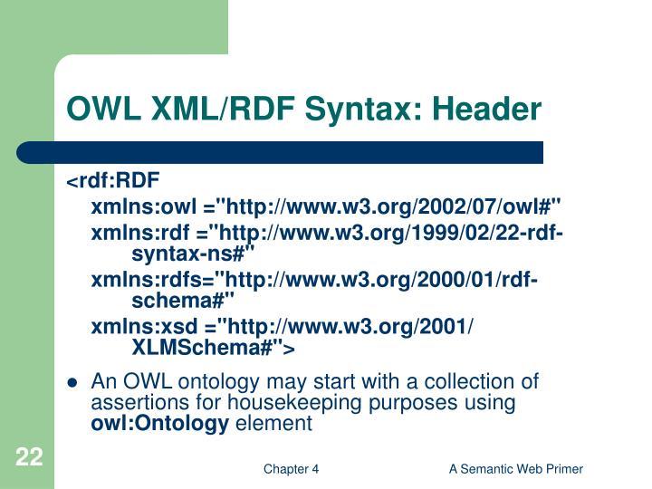 OWL XML/RDF Syntax: Header