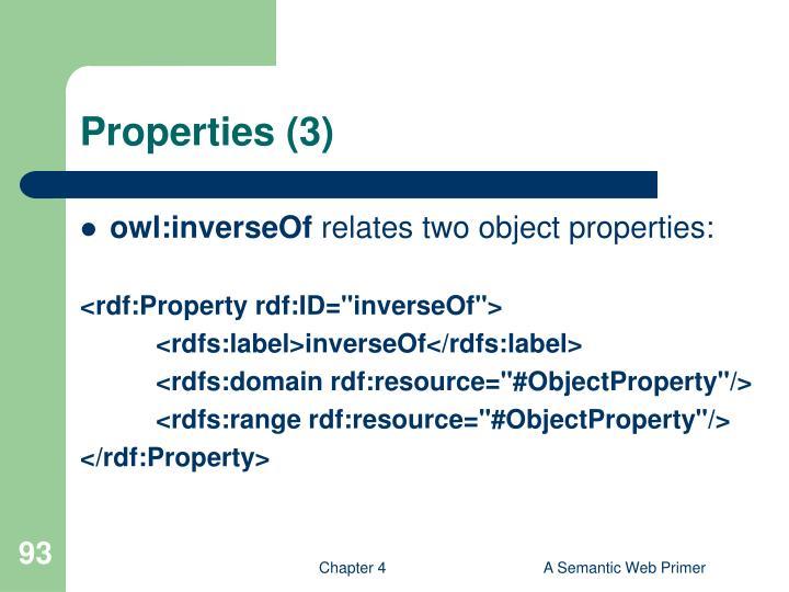 Properties (3)