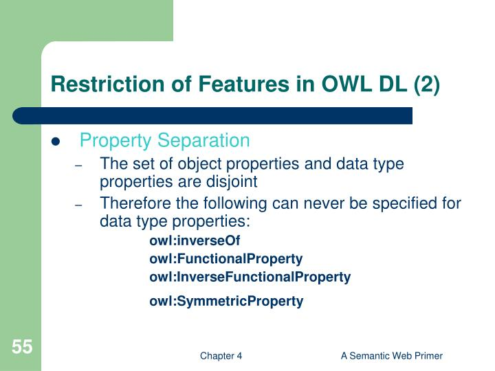 Restriction of Features in OWL DL (2)