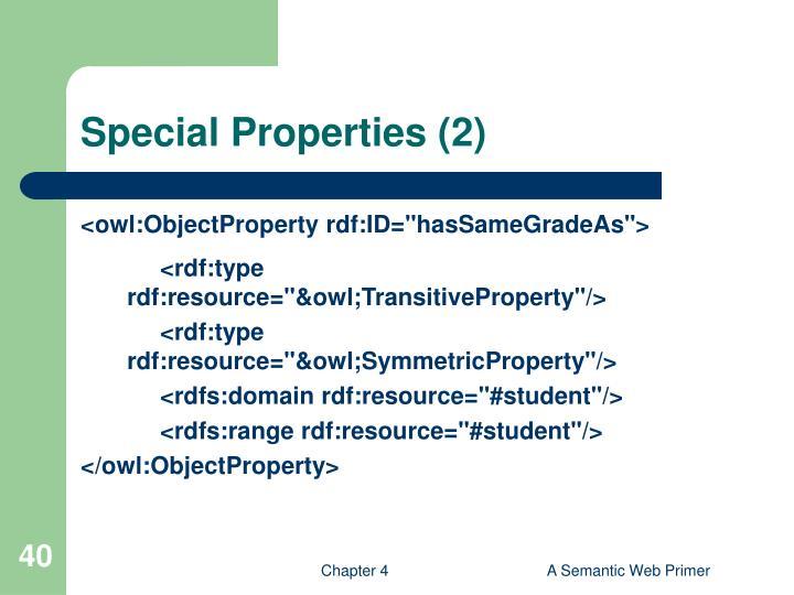 Special Properties (2)