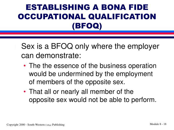 ESTABLISHING A BONA FIDE OCCUPATIONAL QUALIFICATION (BFOQ)