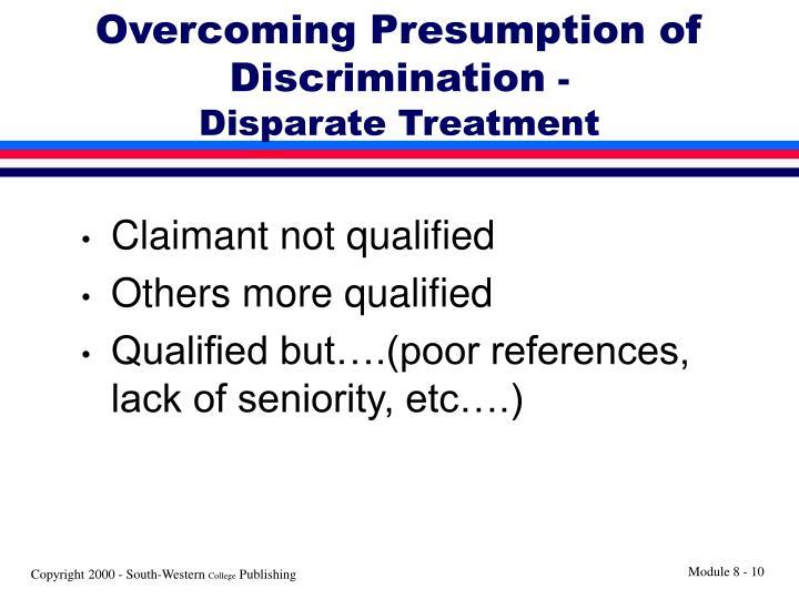 Overcoming Presumption of Discrimination