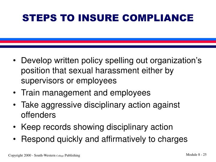 STEPS TO INSURE COMPLIANCE