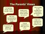 the parents views