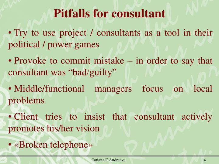 Pitfalls for consultant