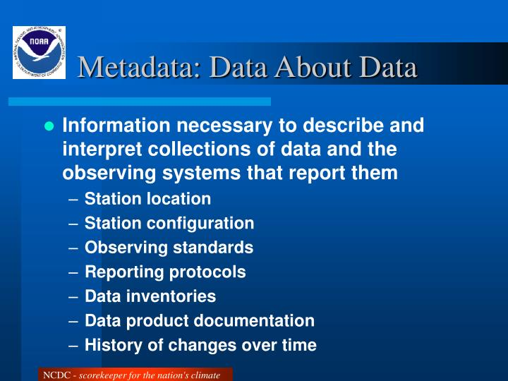 Metadata data about data