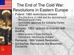 the end of the cold war revolutions in eastern europe