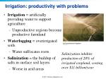 irrigation productivity with problems