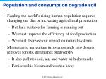 population and consumption degrade soil