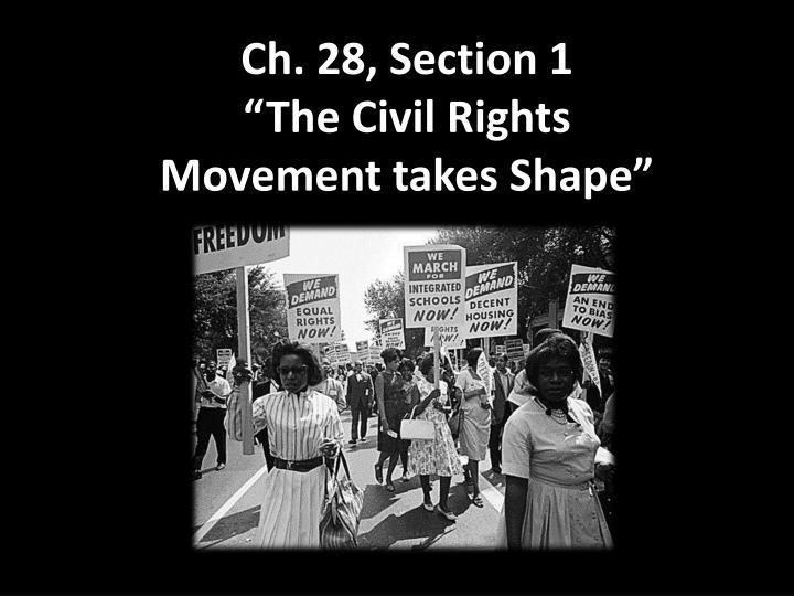 ch 28 section 1 the civil rights movement takes shape n.