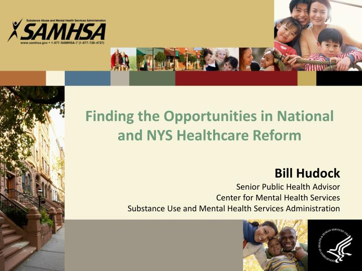finding the opportunities in national and nys healthcare reform n.