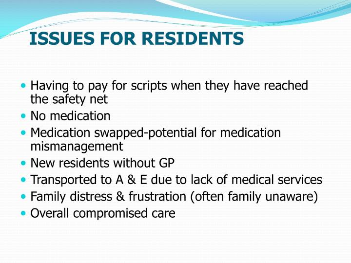ISSUES FOR RESIDENTS