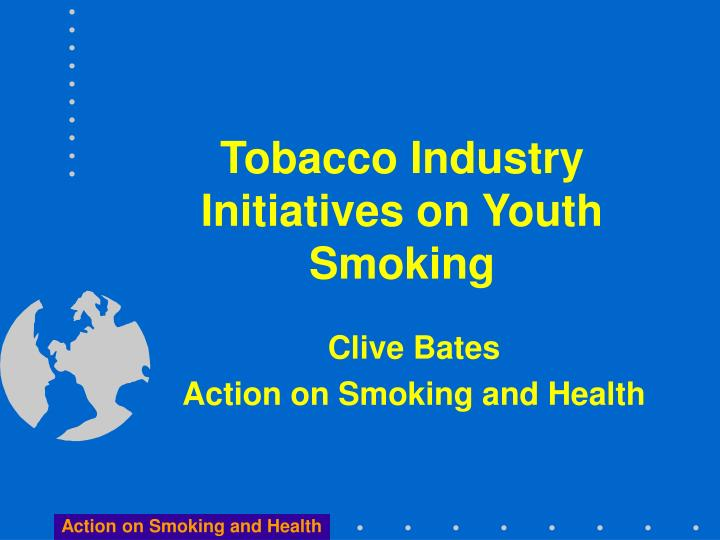 tobacco industry initiatives on youth smoking n.