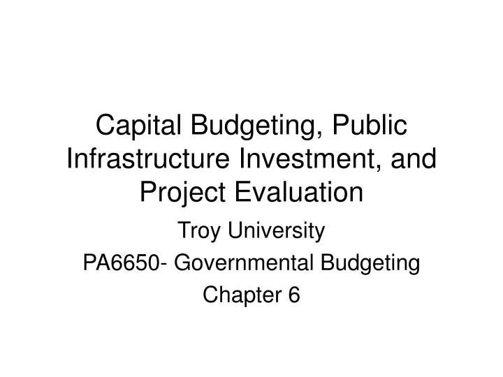 capital budgeting public infrastructure investment and project evaluation n.