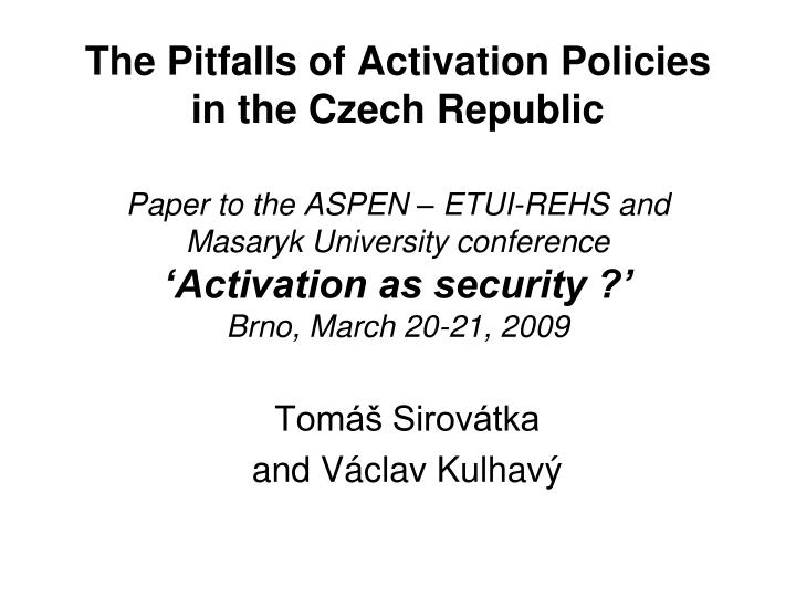 The Pitfalls of Activation Policies in the Czech Republic