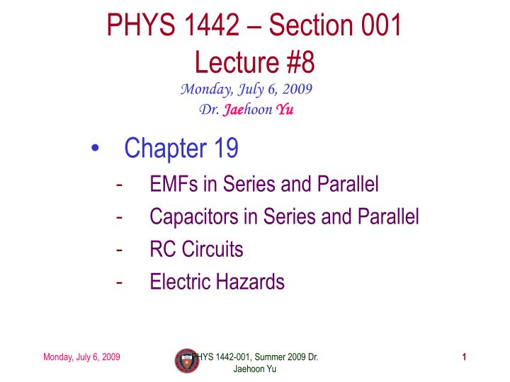 phys 1442 section 001 lecture 8 n.