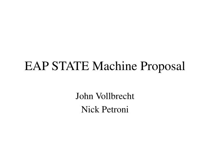 eap state machine proposal n.