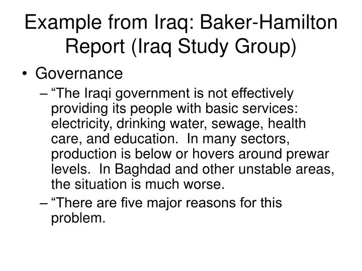 Example from Iraq: Baker-Hamilton Report (Iraq Study Group)