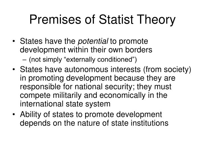 Premises of statist theory