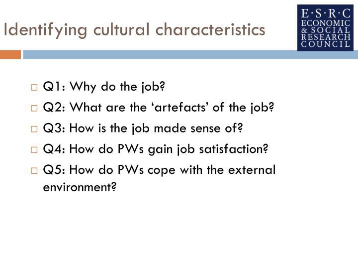 Identifying cultural characteristics