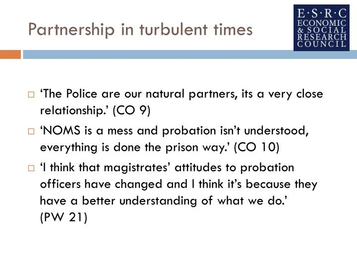 Partnership in turbulent times