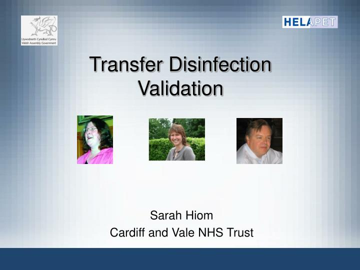 transfer disinfection validation n.
