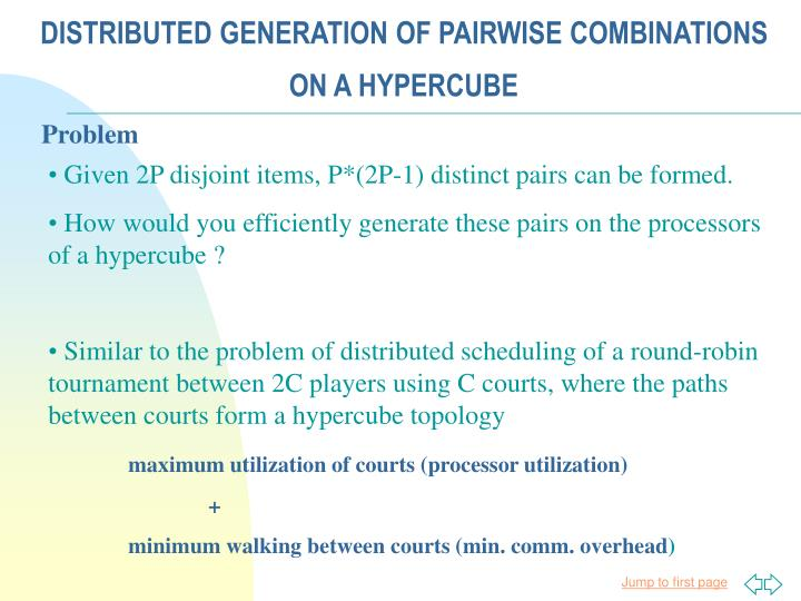 DISTRIBUTED GENERATION OF PAIRWISE COMBINATIONS