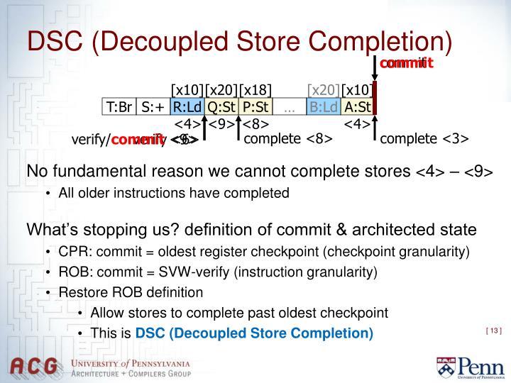 DSC (Decoupled Store Completion)