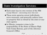 state investigative services