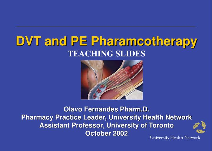 DVT and PE Pharamcotherapy