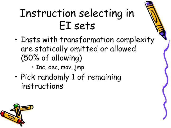 Instruction selecting in EI sets