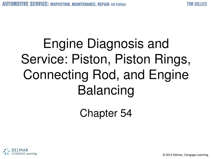 engine diagnosis and service piston piston rings connecting rod and engine balancing n.